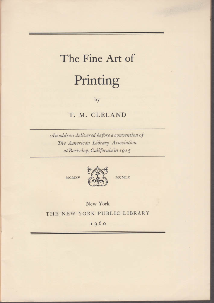 T M Cleland The Fine Art of Printing NY Public Library speech 1960 1/700