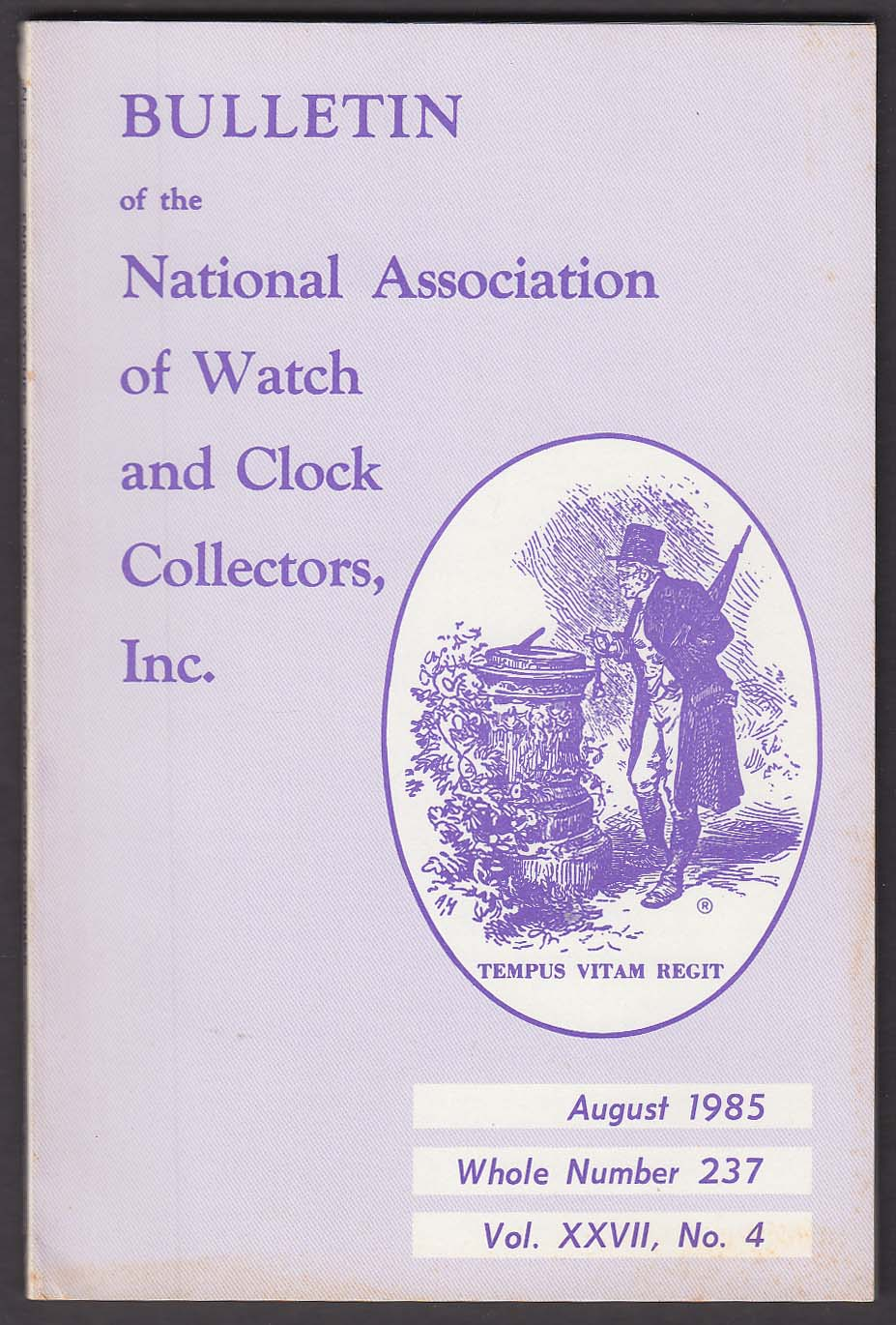 NAWCC Bulletin #237 English Watches Clock Repair Quebec Longcase ++ 8 1985