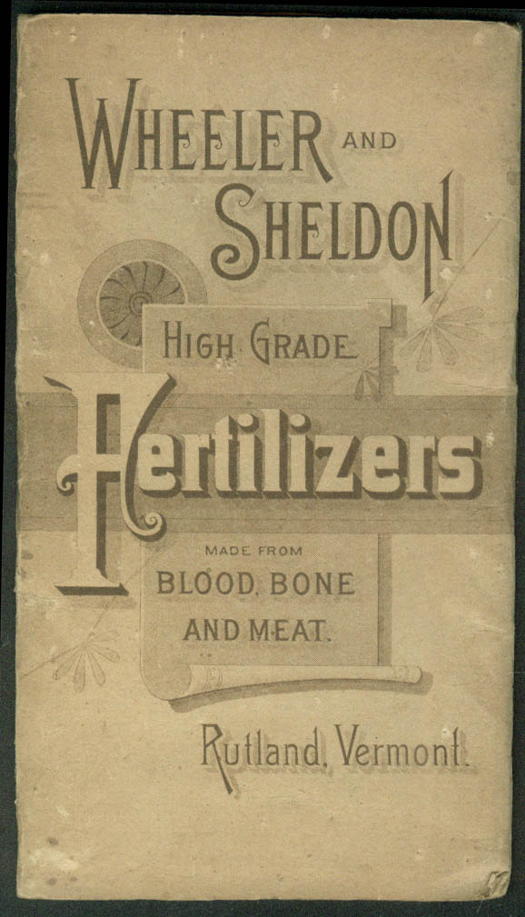 Wheeler & Sheldon Fertilizers Instructions & Pocket Memo 1892-1893 Rutland VT