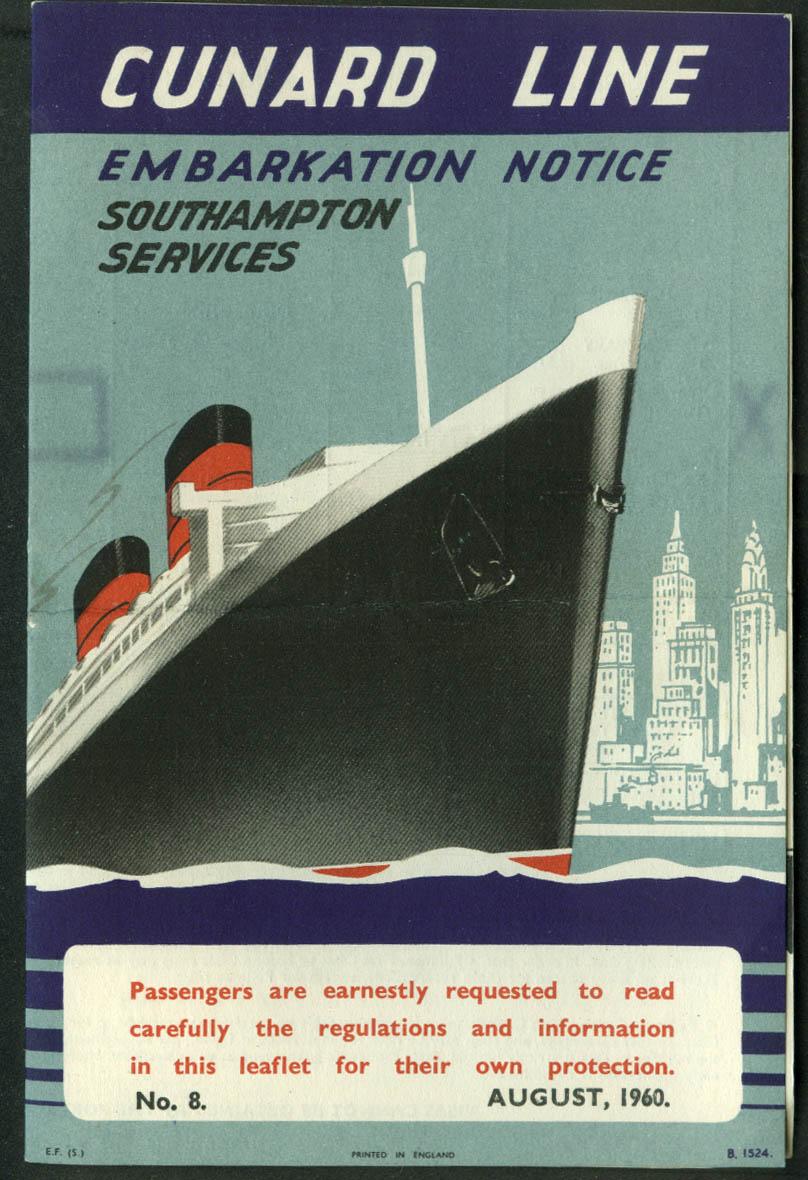 Cunard Line R M S Queen Elizabeth Embarkation Notice 8 1960