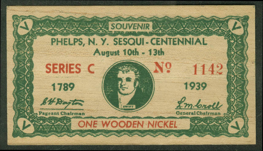 Phelps NY Sesquicentennial Souvenir Wooden Nickel 1789-1939