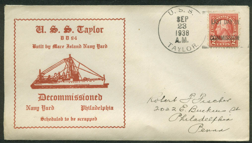 US Navy cachet postal cover USS Taylor DD-94 Decomissioned 9/23 1938