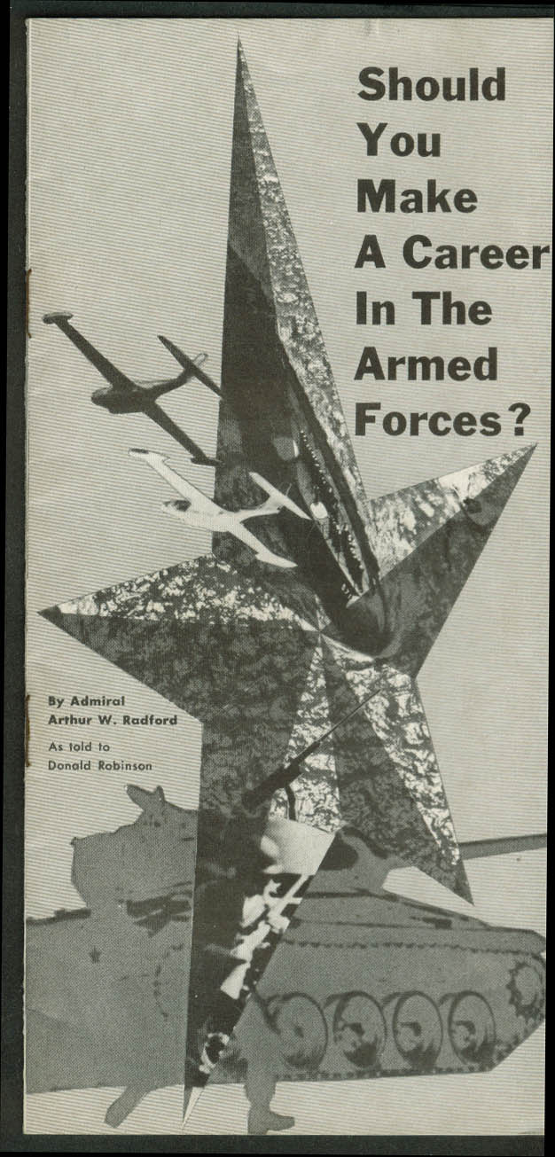 Admiral Radford: Should You Make a Career in the Armed Forces? Booklet 1957