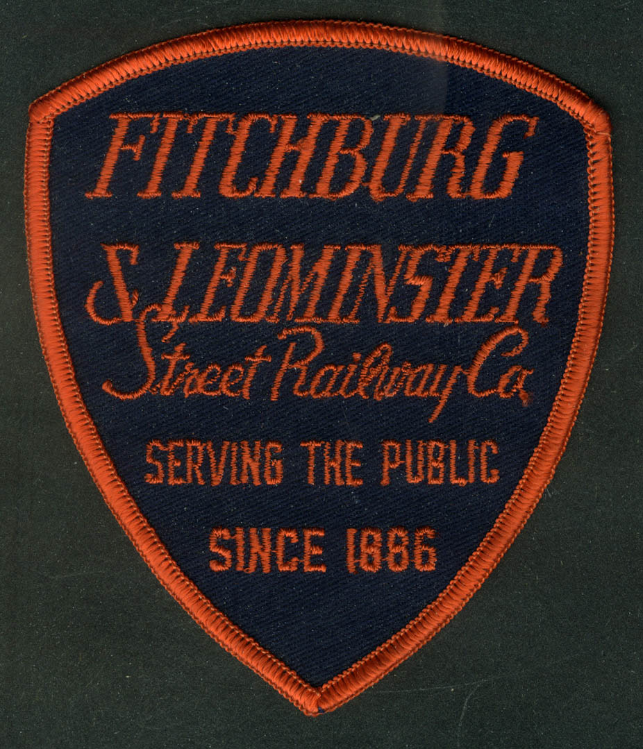 Fitchburg & Leominster Street Railray unused uniform patch Serving Since 1886