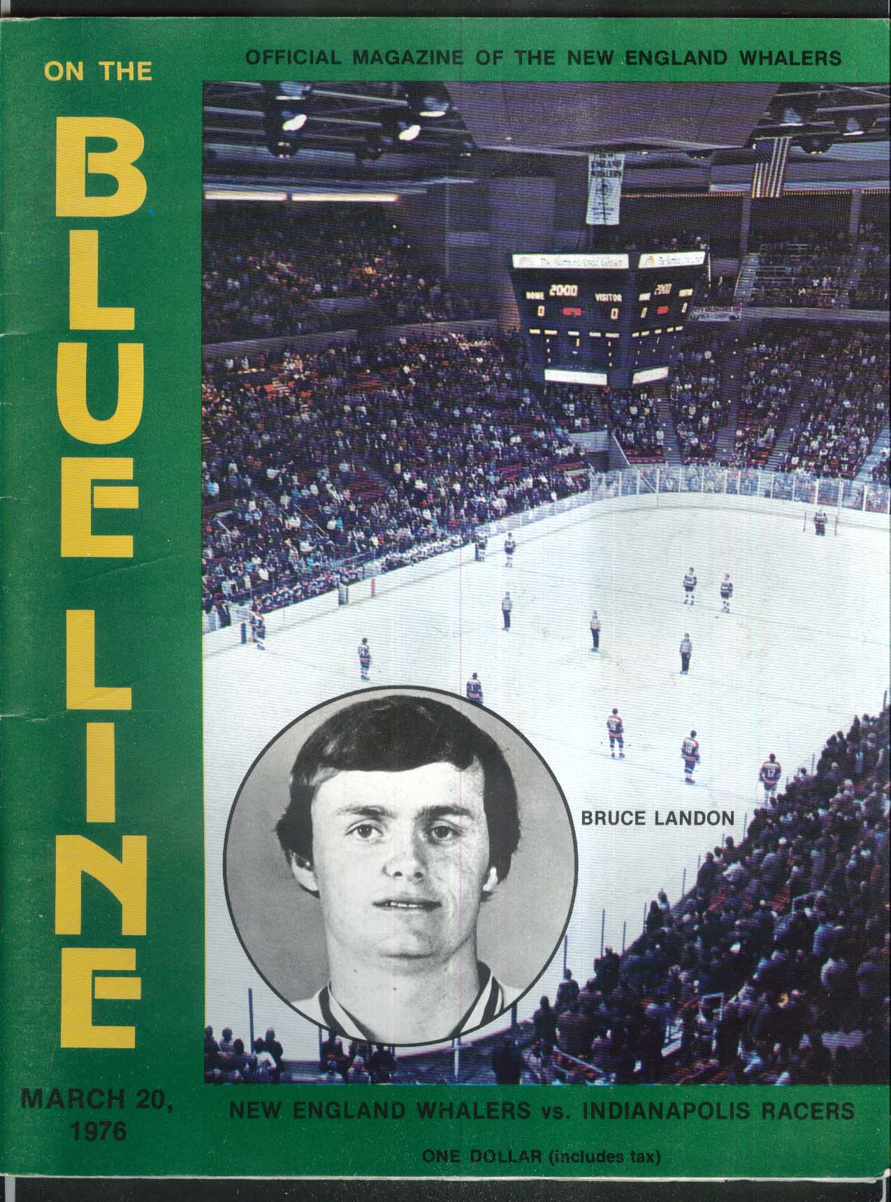 On the BLUE LINE New England Whalers Bruce Landon 3/20 1976