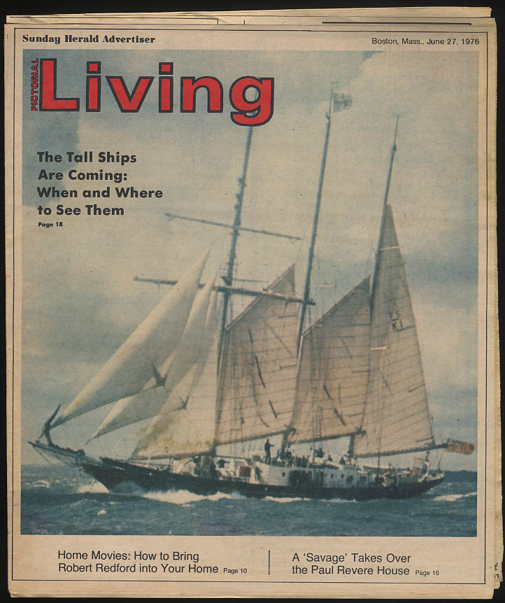 PICTORIAL LIVING 6/17 1976 Tall Ships; Warhol; Snowdon; home movies