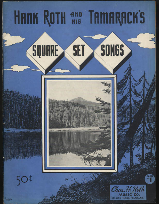 Hank Roth & His Tamaracks Square Dancing Set Songs songbook 1940