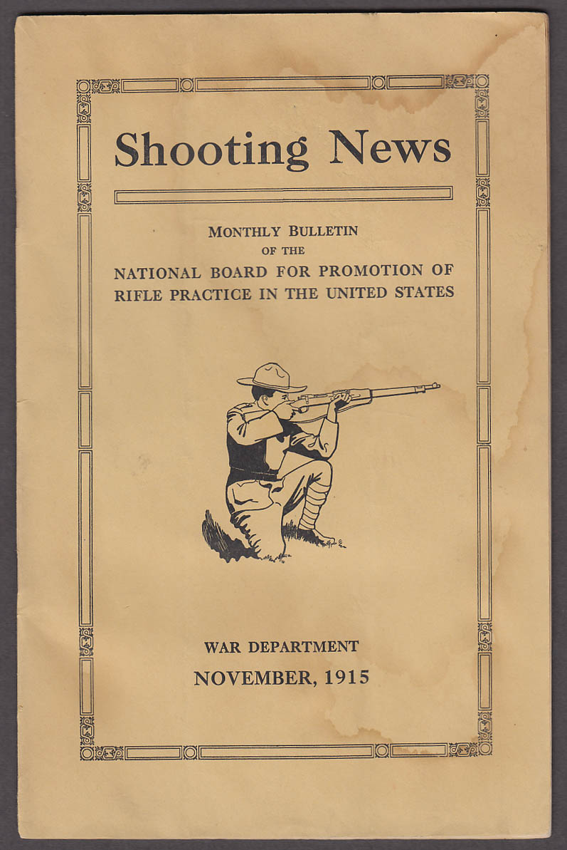 NRA SHOOTING NEWS 11 1915 regional & state reports; guns issued by club +