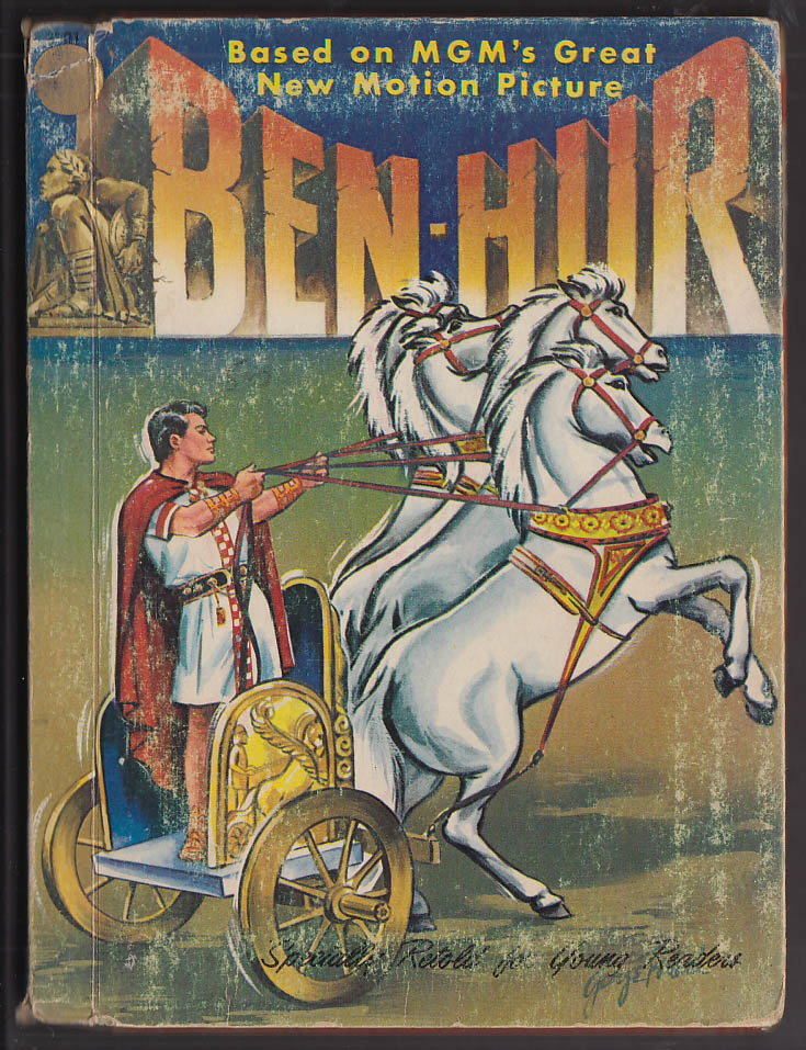 Ben-Hur storybook based on MGM's Motion Picture: Lowe 1959