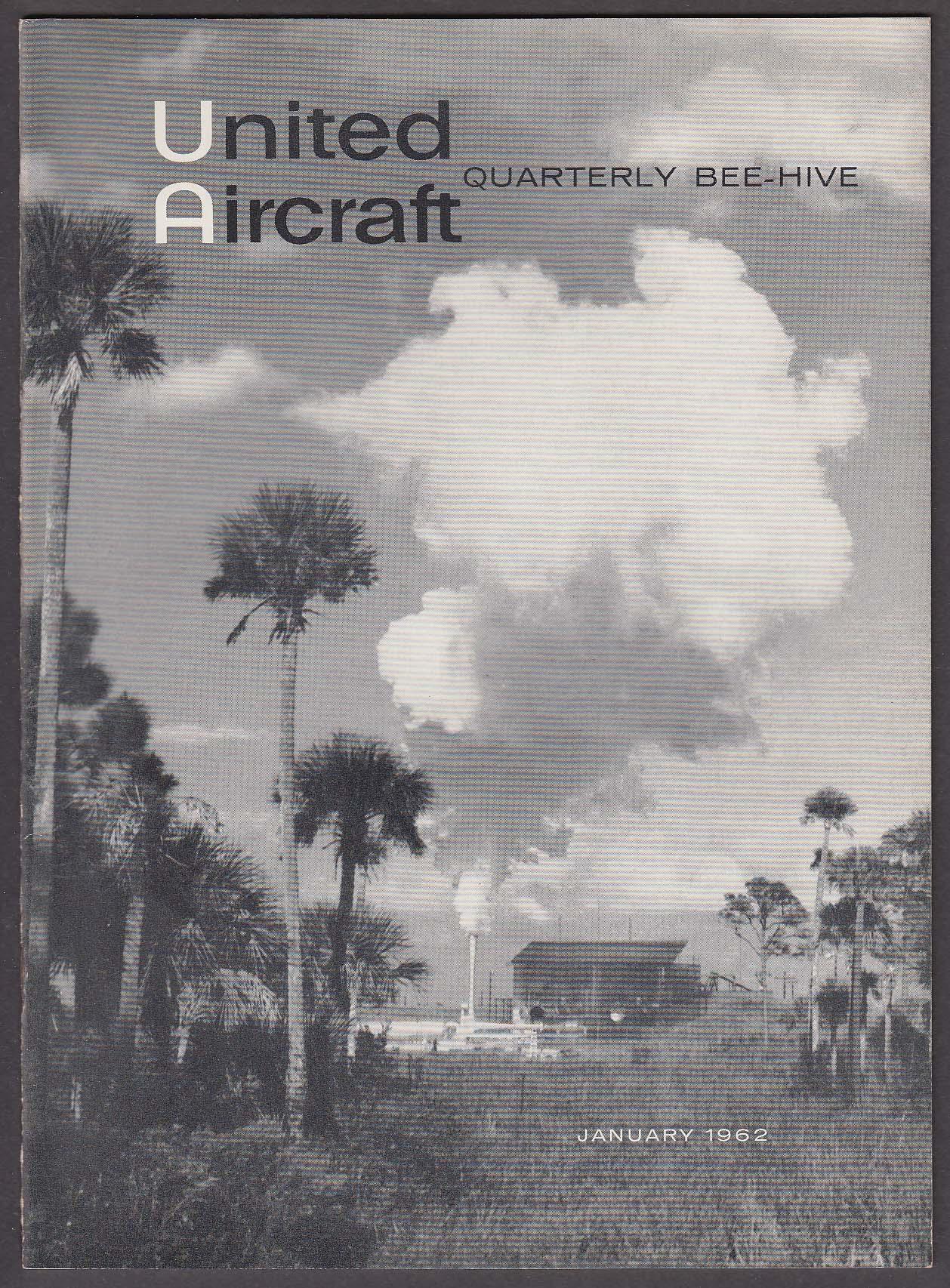 BEE-HIVE United Aircraft Quarterly Pratt & Whitney RL-10 ICBM F-105D + 1 1962