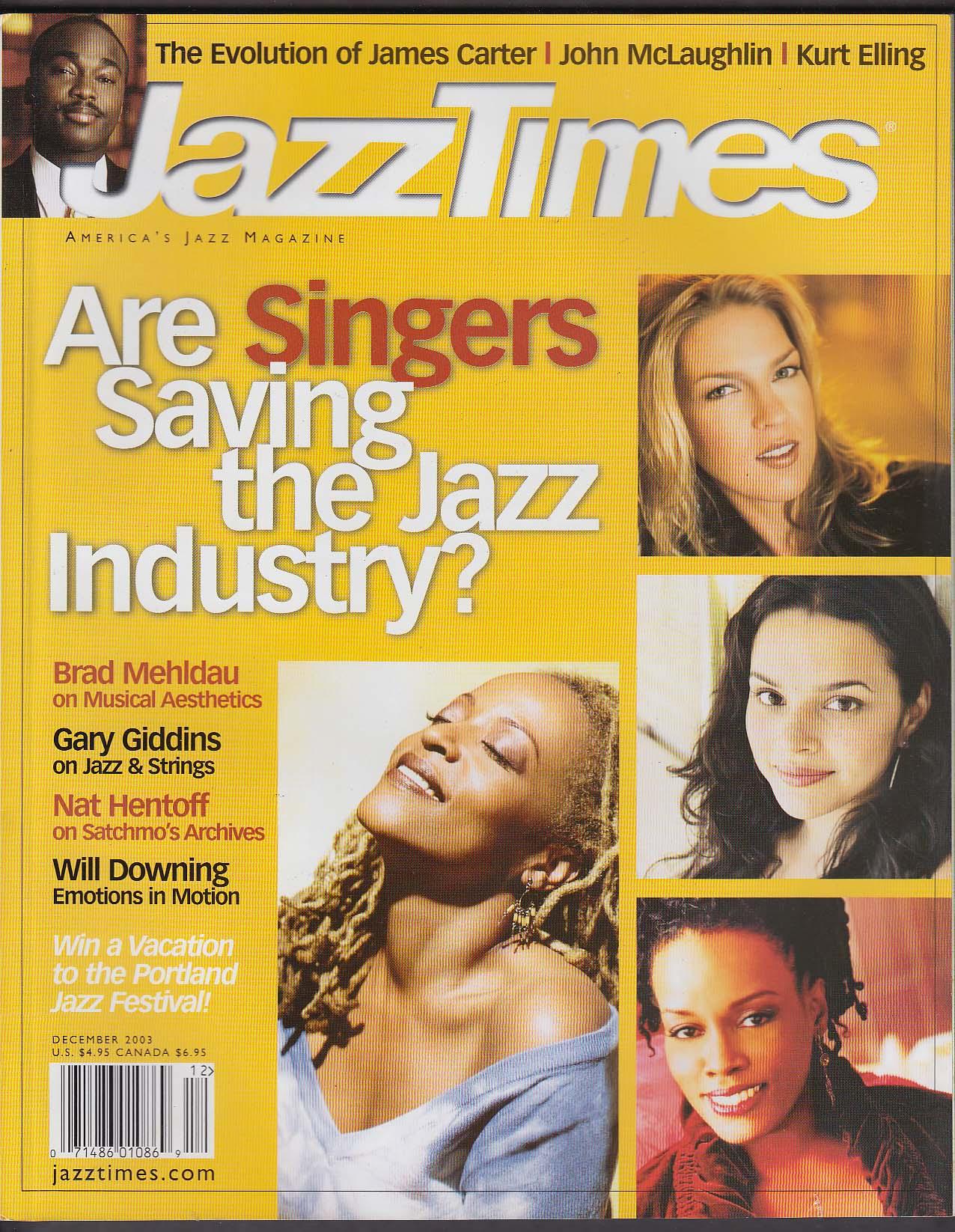 JAZZ TIMES Singers vs Instrumentalists Nat Hentoff James Carter 12 2003
