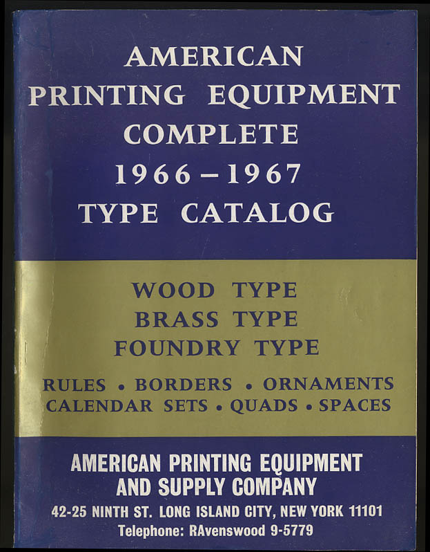 American Printing Equipment Complete Wood & Metal Type Catalog 1966-1967