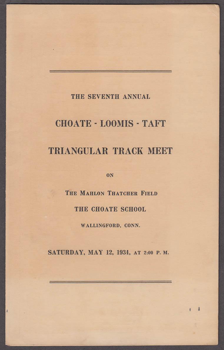 Choate Loomis Taft Trangular prep school Track Meet Program 1934 SCORED