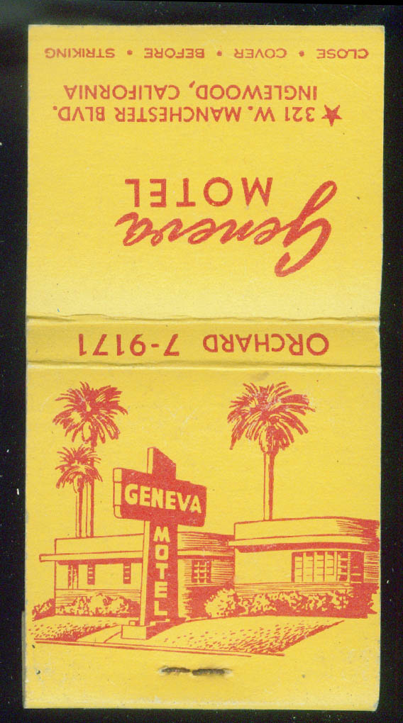Geneva Motel 321 W Manchester Blvd Inglewood CA matchbook 30-sticks unused