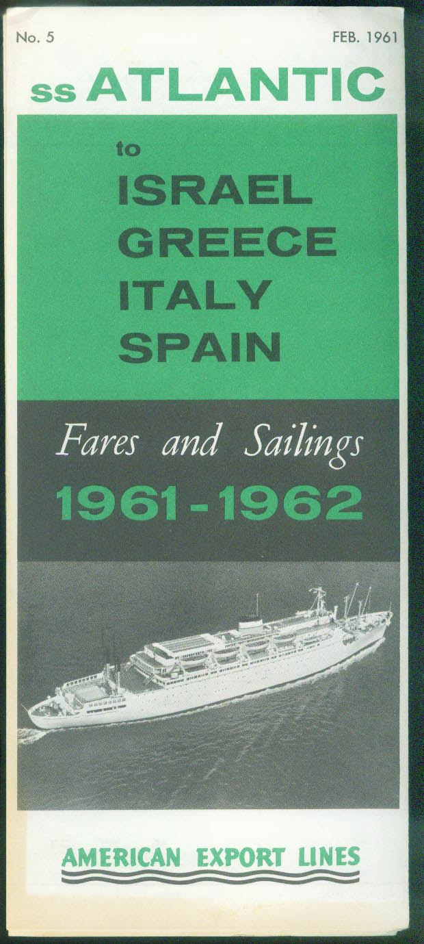 American Export Lines S S Atlantic schedule 1961 Israel Greece Italy Spain