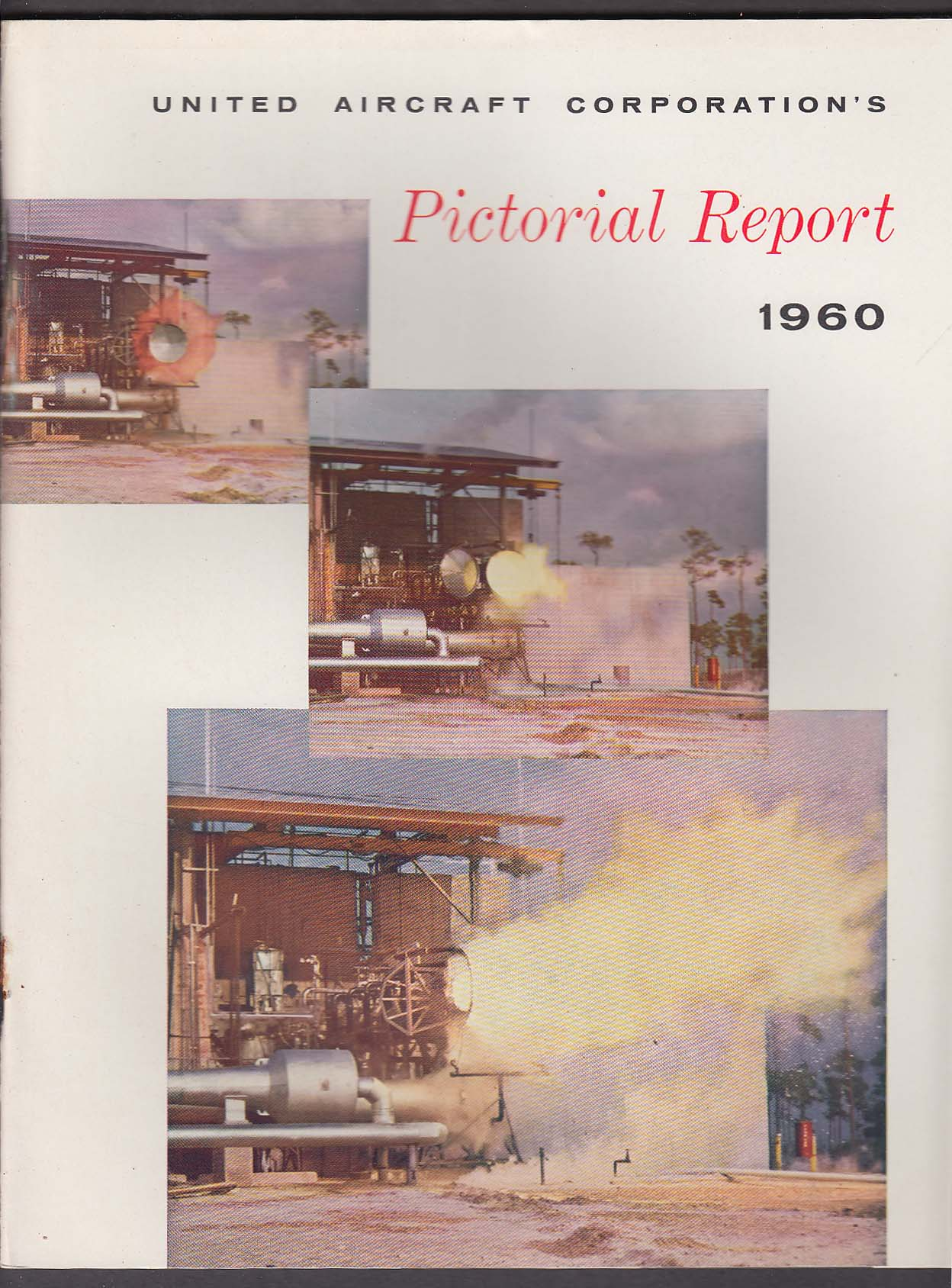 United Aircraft Corporation Pictorial Report 1960