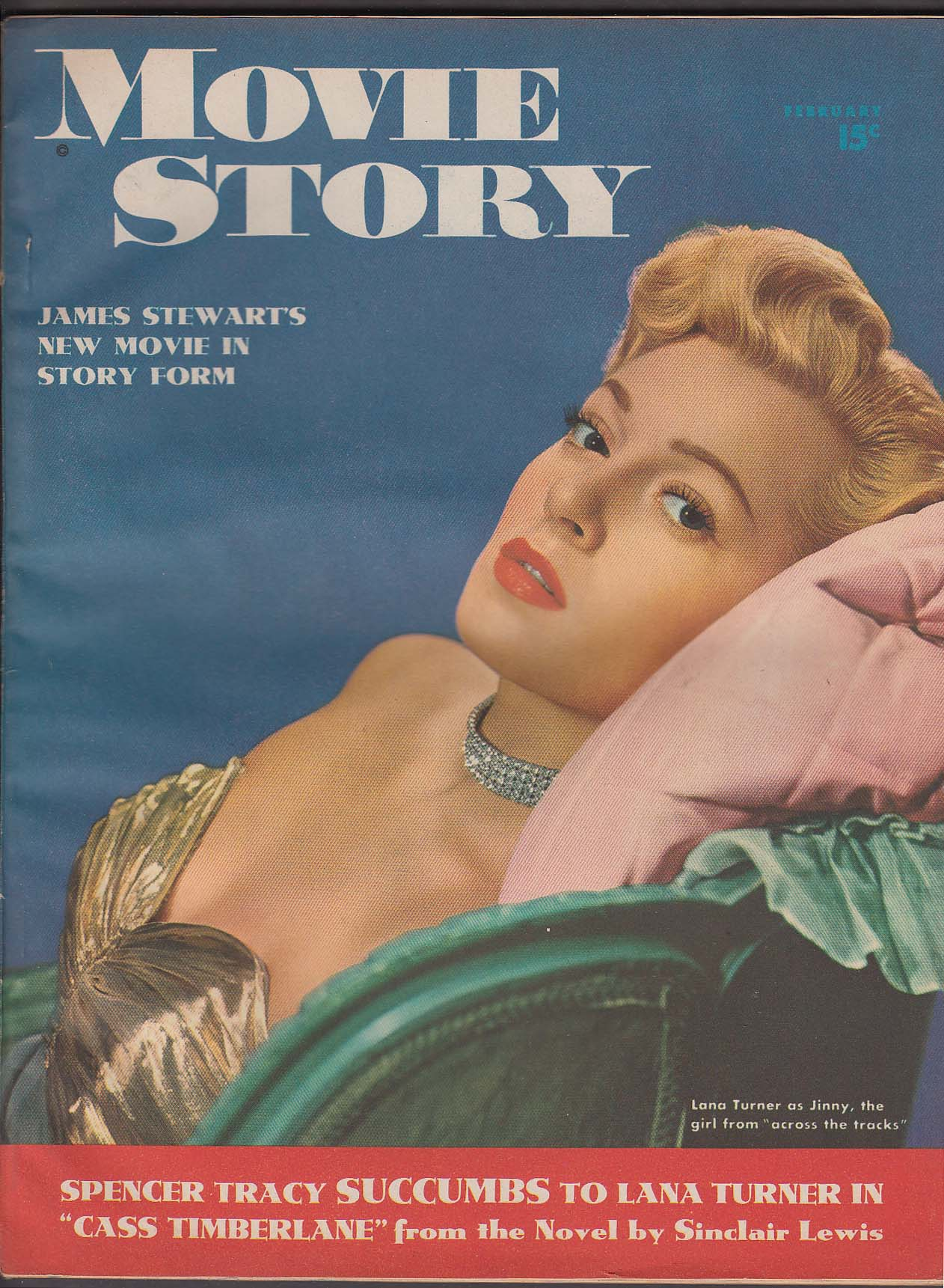 MOVIE STORY Lana Turner James Stewart Spencer Tracy June Allyson 2 1948