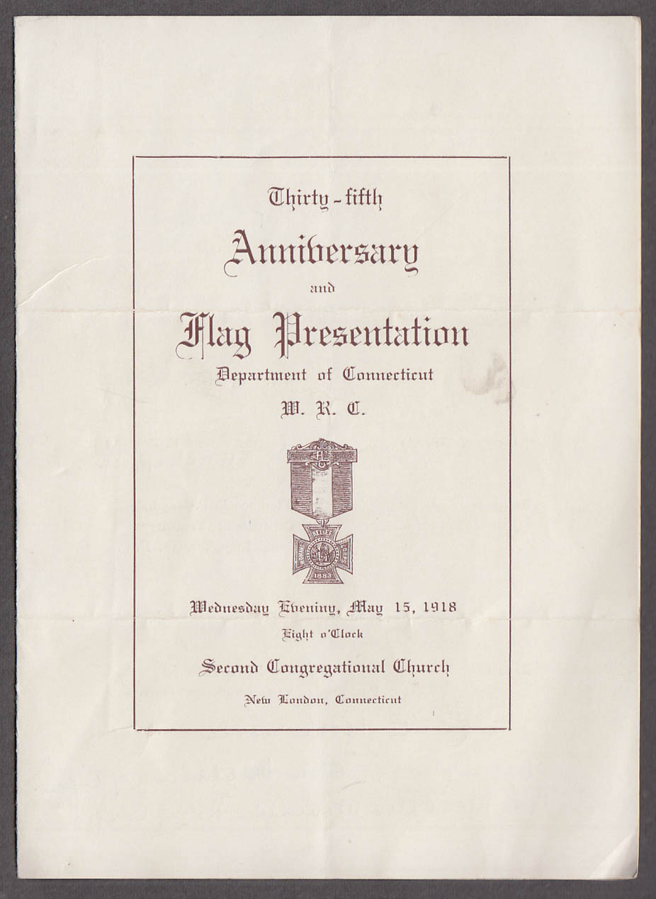 Woman's Relief Corps 35th Flag Presentation Program New London CT 1918