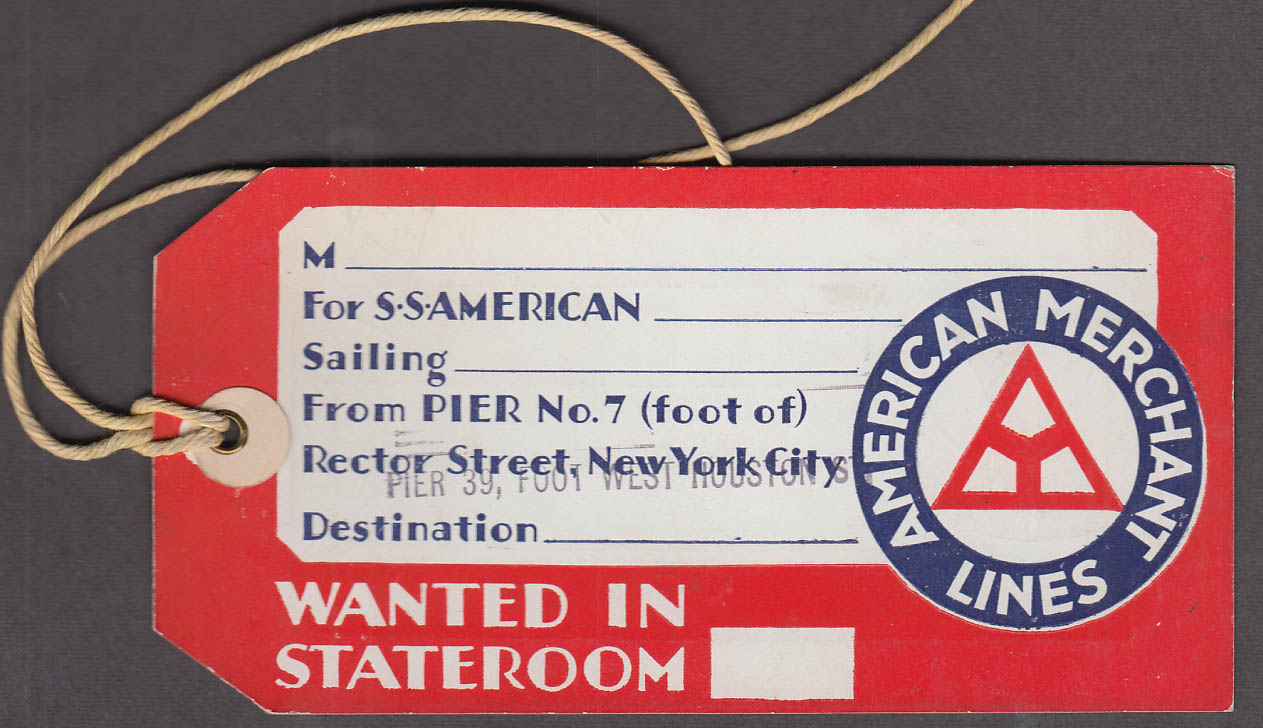 American Merchant Lines S S American - Wanted in Stateroom baggage tag c 1920s