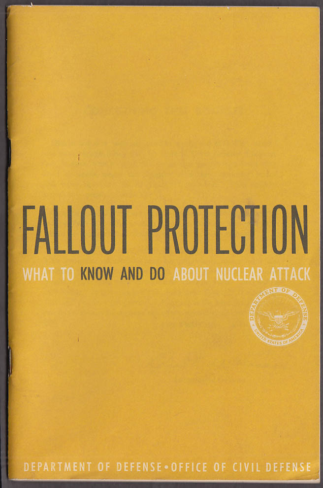 Fallout Protection: What to Know & Do about Nuclear Attack DOD CD booklet 1961