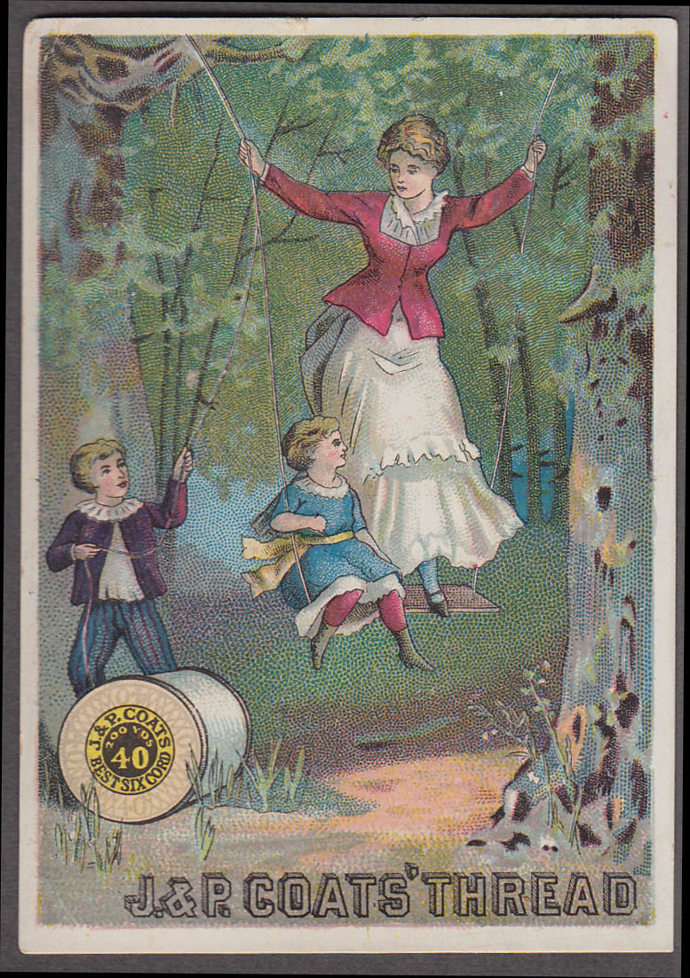 J & P Coats Needle Thread trade card 1880s mother girl & boy on swing