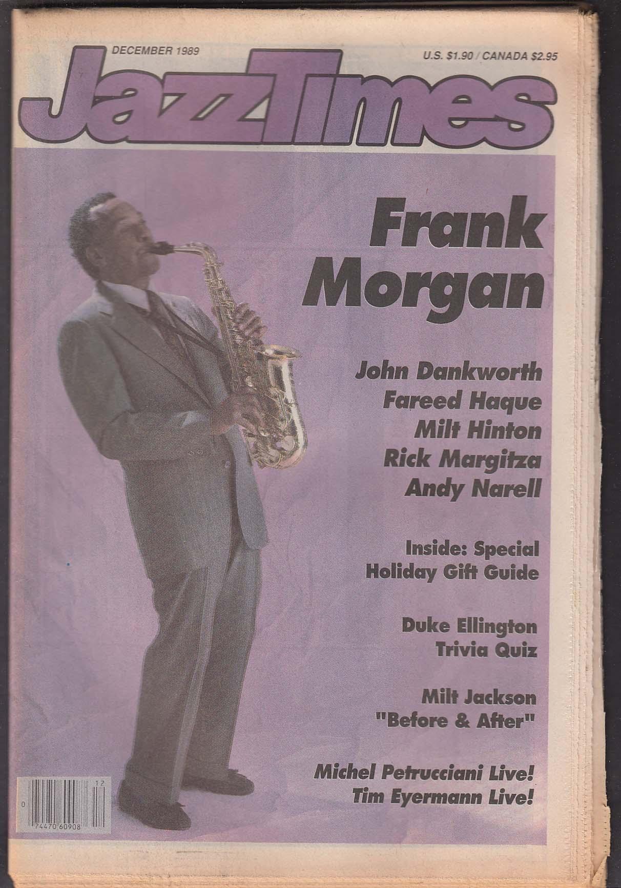 JAZZTIMES Frank Morgan John Dankworth Fareed Haque Milt Hinton ++ 12 1989