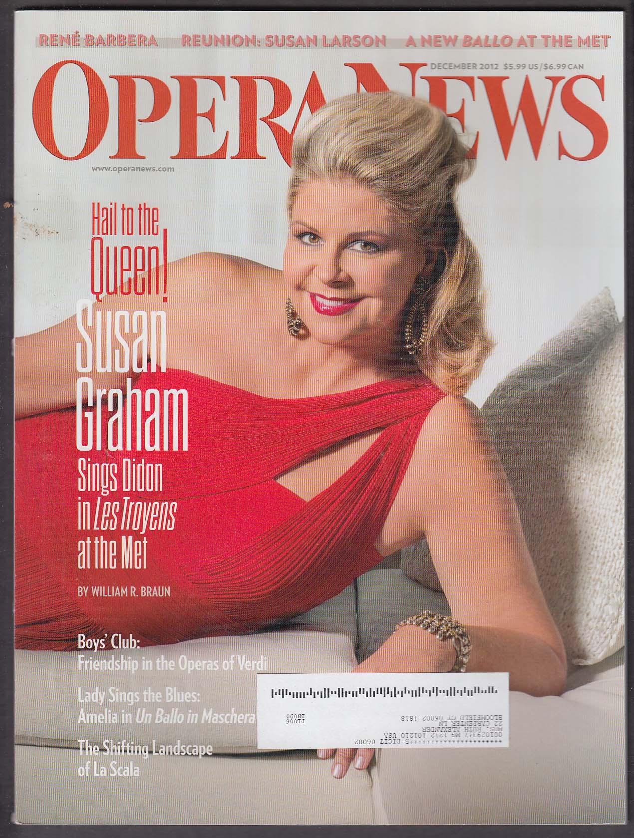 OPERA NEWS Susan Graham Rene Barbera Susan Larson Sondra Radvanovsky ++ 12 2012