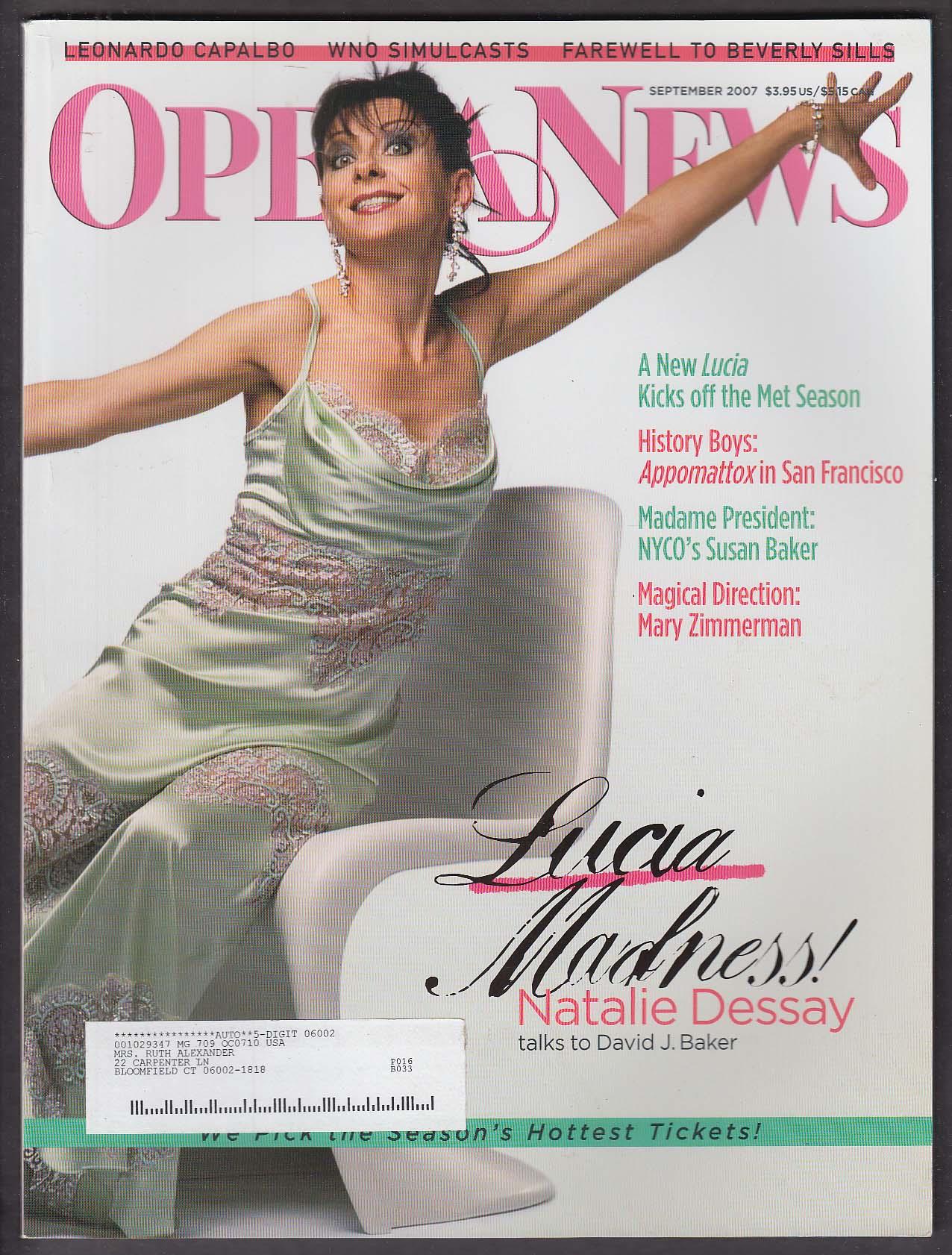 OPERA NEWS Natalie Dessay Susan Baker Mary Zimmerman 9 2007
