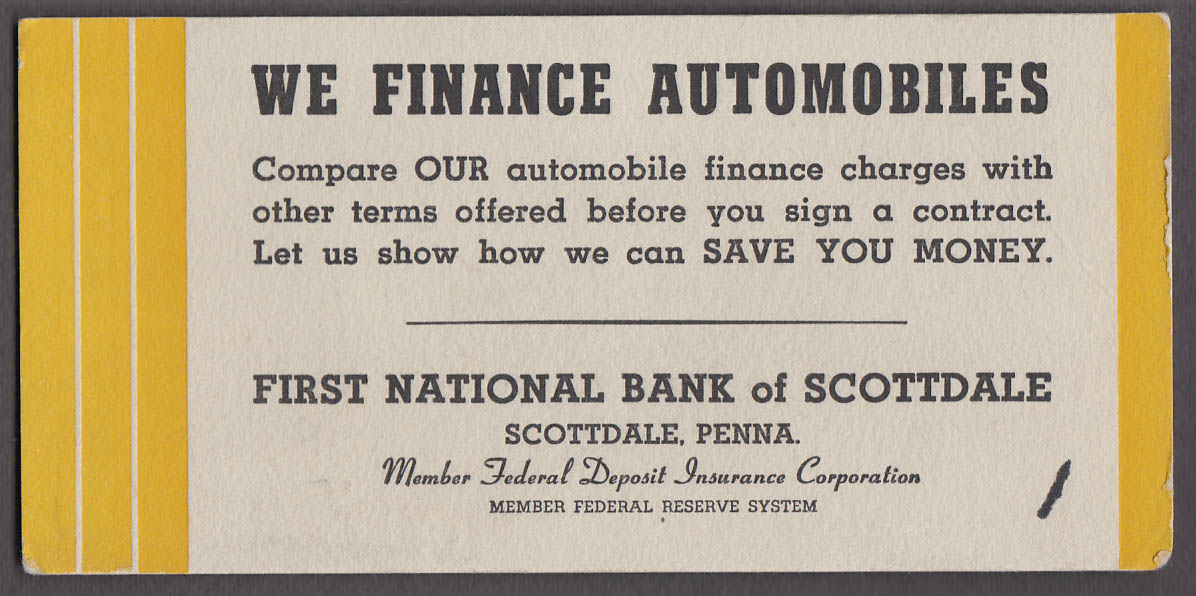 Image for We Finance Automobiles 1st National Bank Scottdale PA blotter 1940s