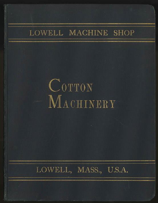 Lowell Machine Shop Cotton Machinery trade catalog 1898 Lowell MA