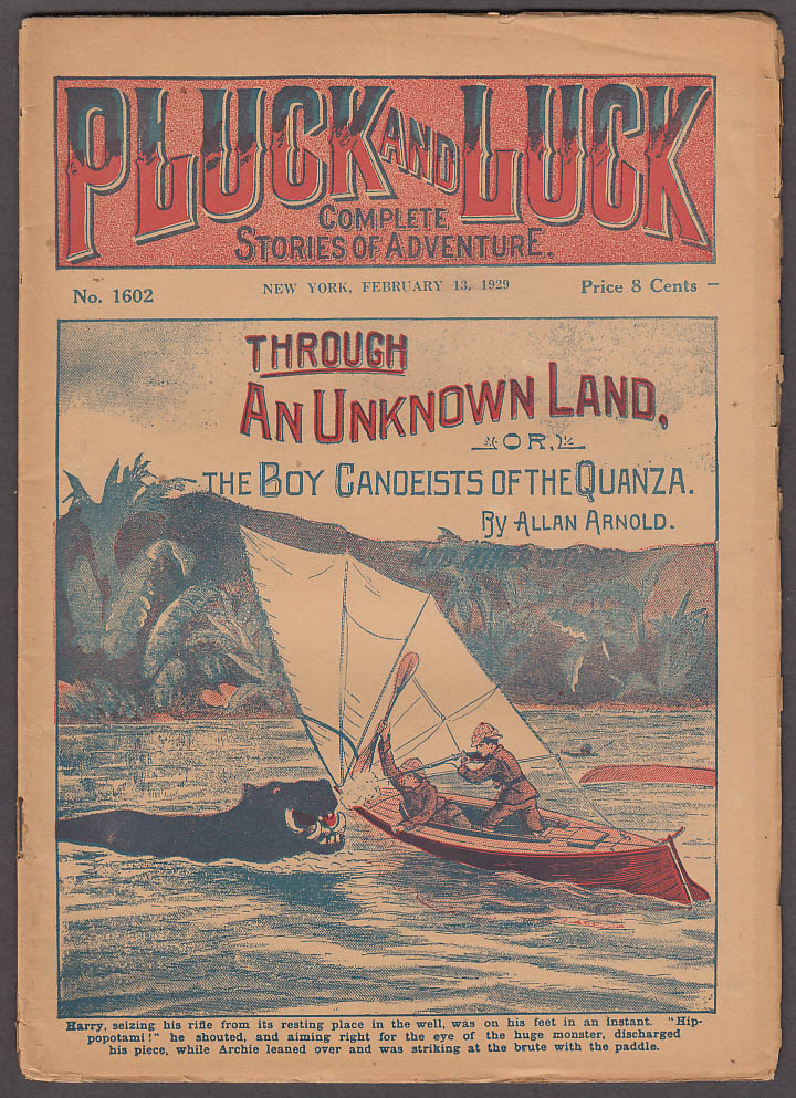 PLUCK & LUCK 2/13 1929 pulp Through an Unknown Land by Allan Arnold