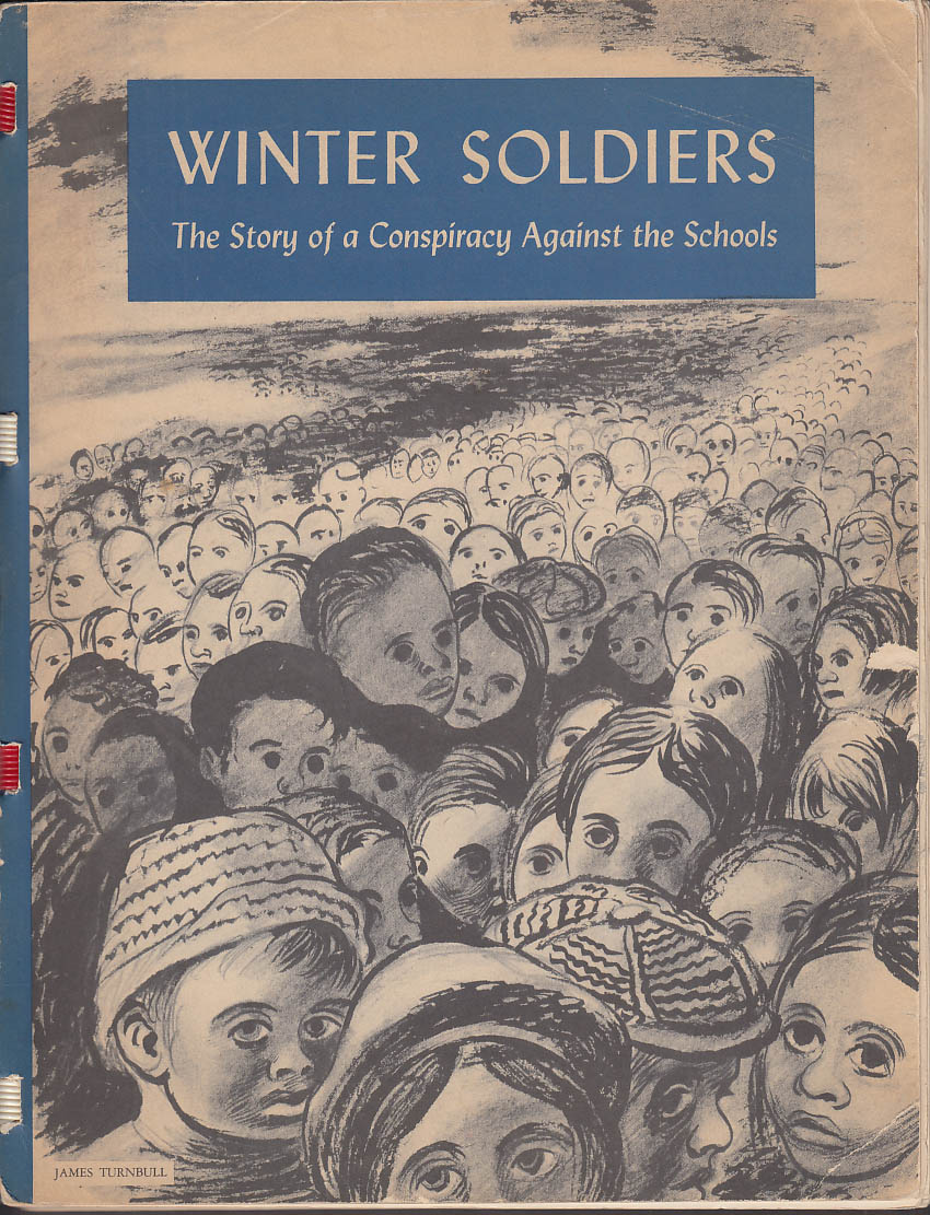 Winter Soldiers: Conspiracy Against the Schools 1941 Soyer; Rockwell Kent et al