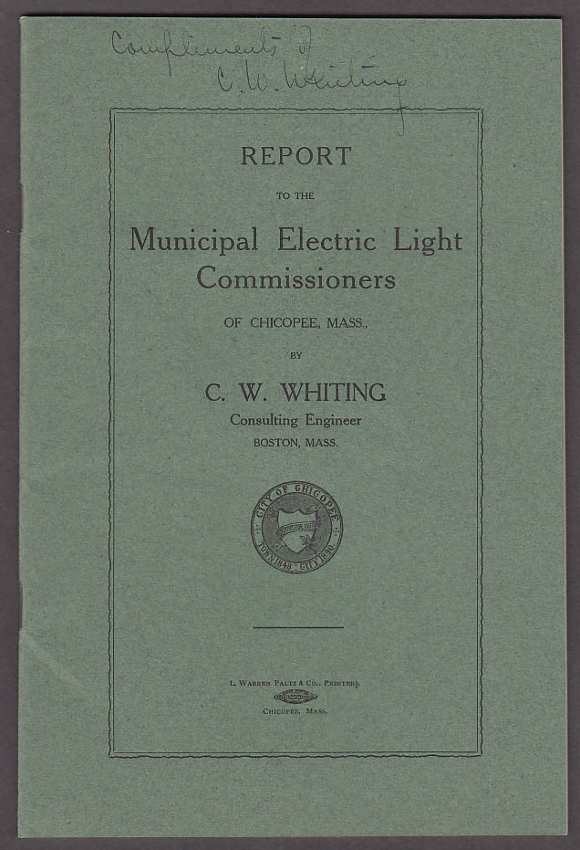 Image for SIGNED C W Whiting: Report Municipal Electric Light Commissioners Chicopee 1911
