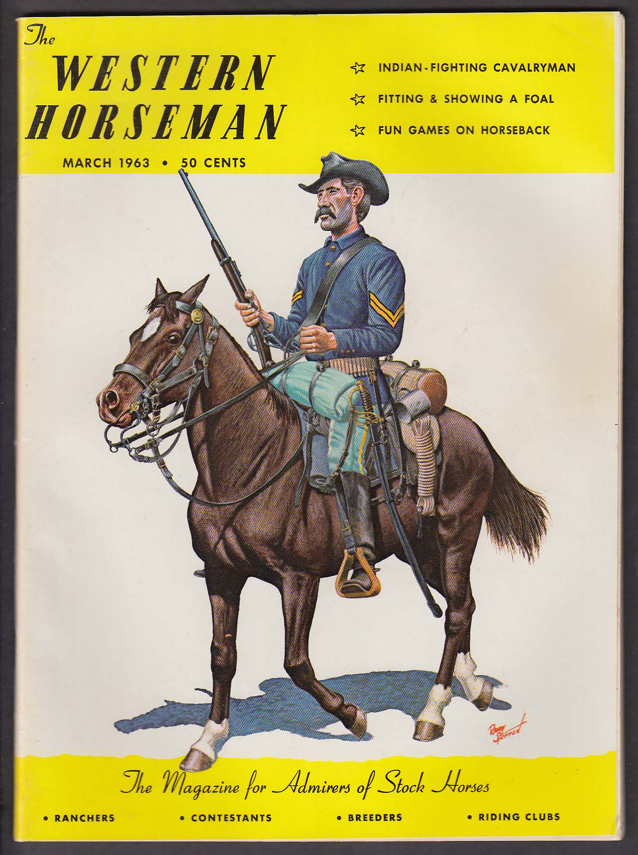 Image for WESTERN HORSEMAN Indian-Fighting Cavalryman Fitting a Foal Will Rogers + 3 1963