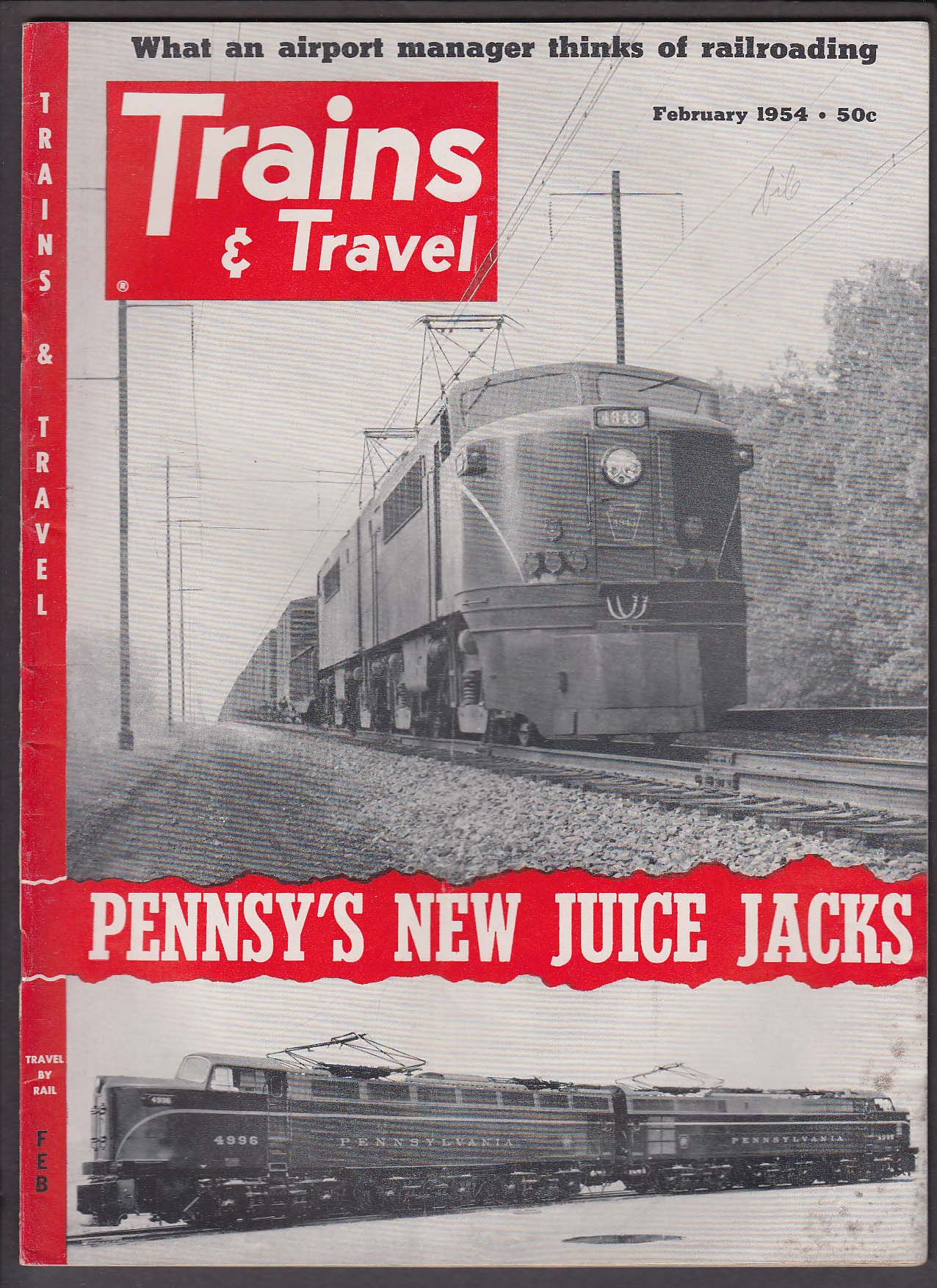 TRAINS & TRAVEL Pennsy Freight Electric GG-1 P5a Bob Schmidt + 2 1954