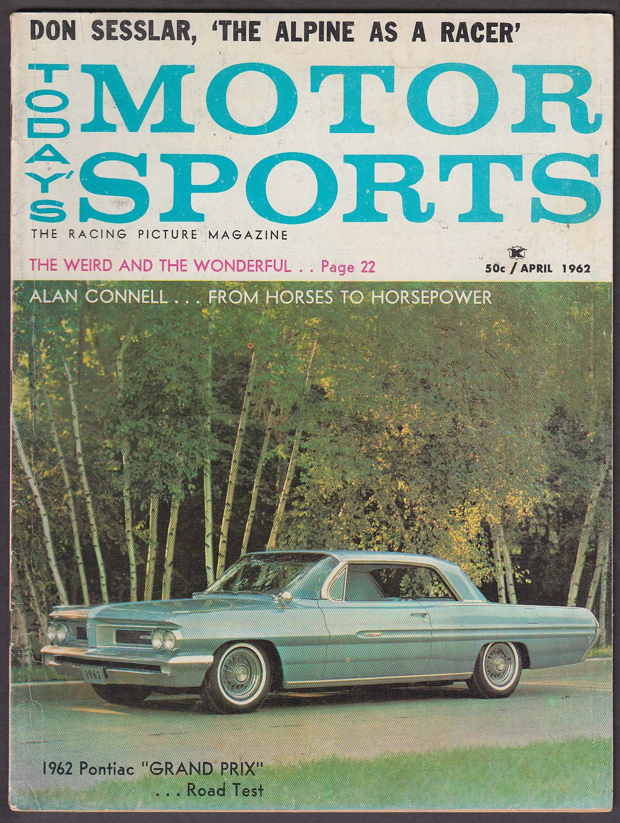 MOTOR SPORTS Pontiac Grand Prix Sunbeam Alpine road tests 4 1962