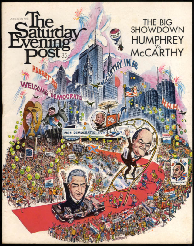 SATURDAY EVENING POST 8/24 1968 Humphrey-McCarthy Saroyan Galbraith cockfight