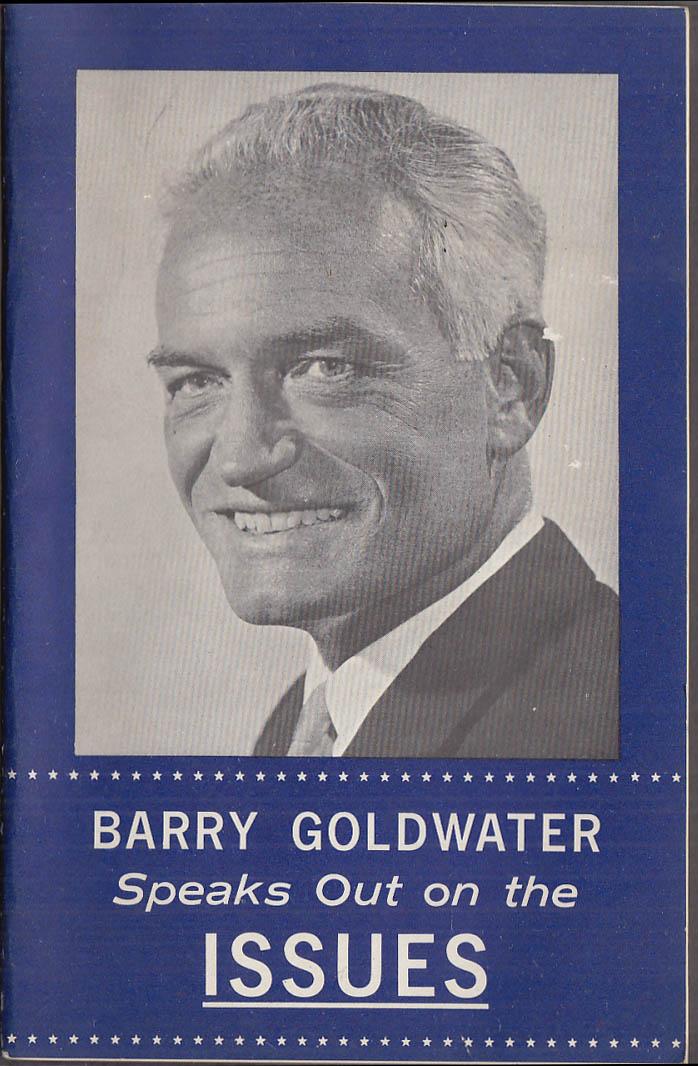 Barry Goldwater Speaks Out on the Issues bklt 1964 Cuba UN Nuclear Ban Vietnam +