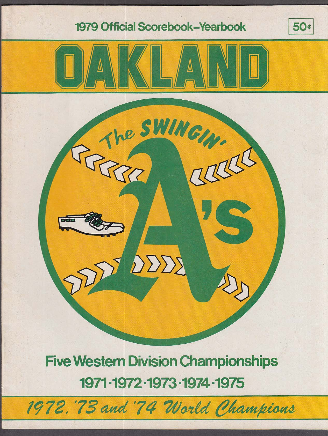 Oakland A's 1979 Official Scorebook Yearbook UNSCORED
