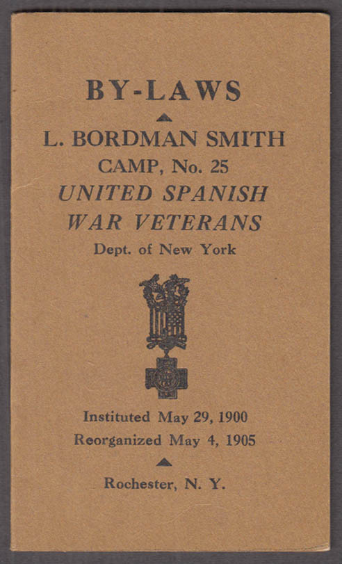 Spanish War Veterans L Bordman Smith Camp #25 By-Laws Rochester NY 1940