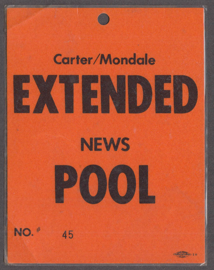 Carter / Mondale Presidential Campaign Extended News Pool Credential tag 1976