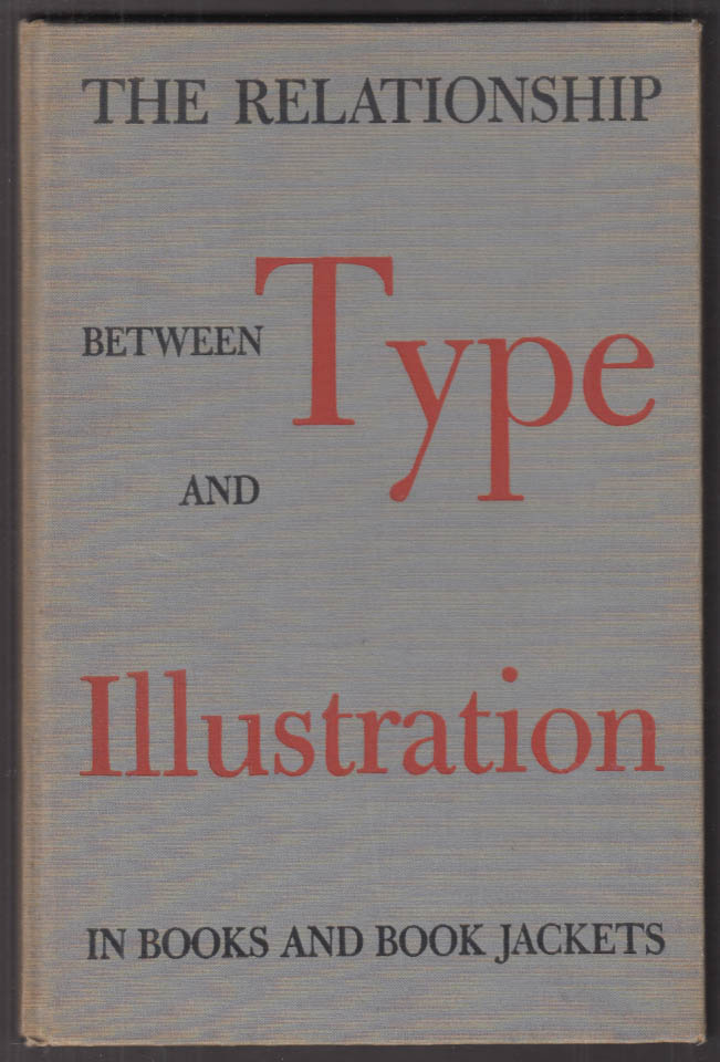 A P Tedesco: Relationship between Type & Illustration in Books monograph #1 1948
