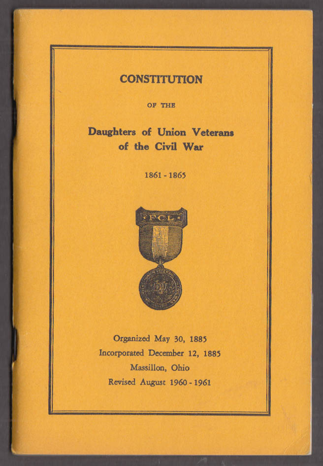 Daughters of Union Veterans of the Civil War Constitution 1960-1961 revision