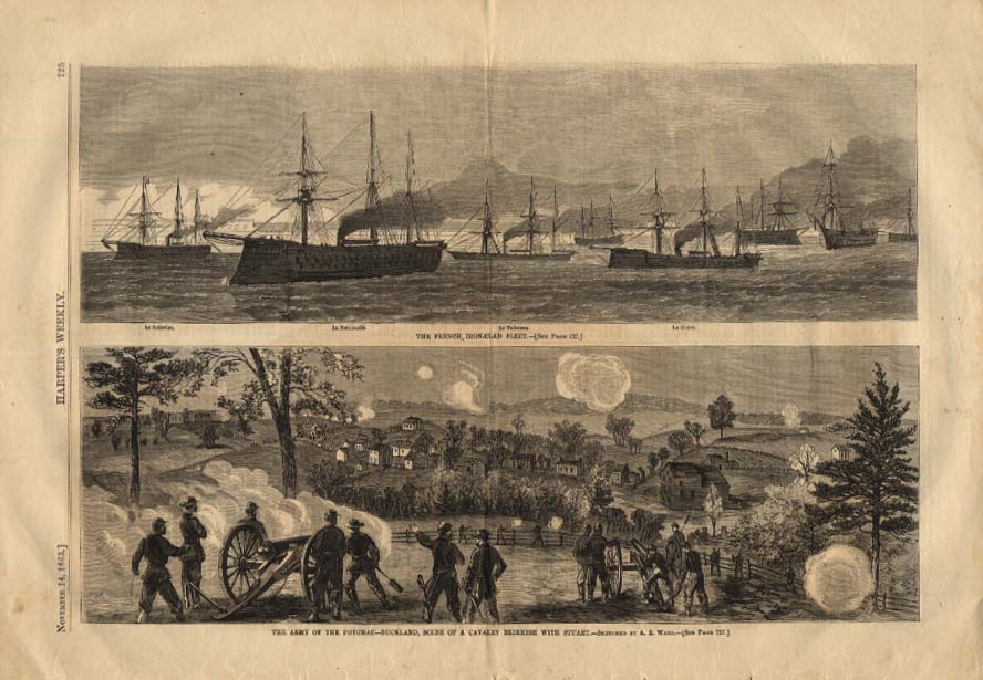 HARPER'S WEEKLY 11/14 1863 French Ironclads; Army Potomac skirmish at Buckland