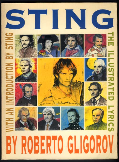 SIGNED STING The Illustrated Lyrics by Roberto Gligorov 1st edition 1991