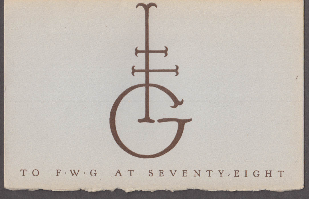 Typophiles Monograph #4 To Frederic W Goudy at Seventy-Eight 1943