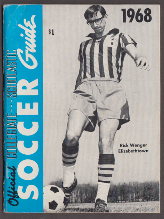 Official Collegiate-Scholastic Soccer Guide 1968 Rick Wenger Elizabethtown