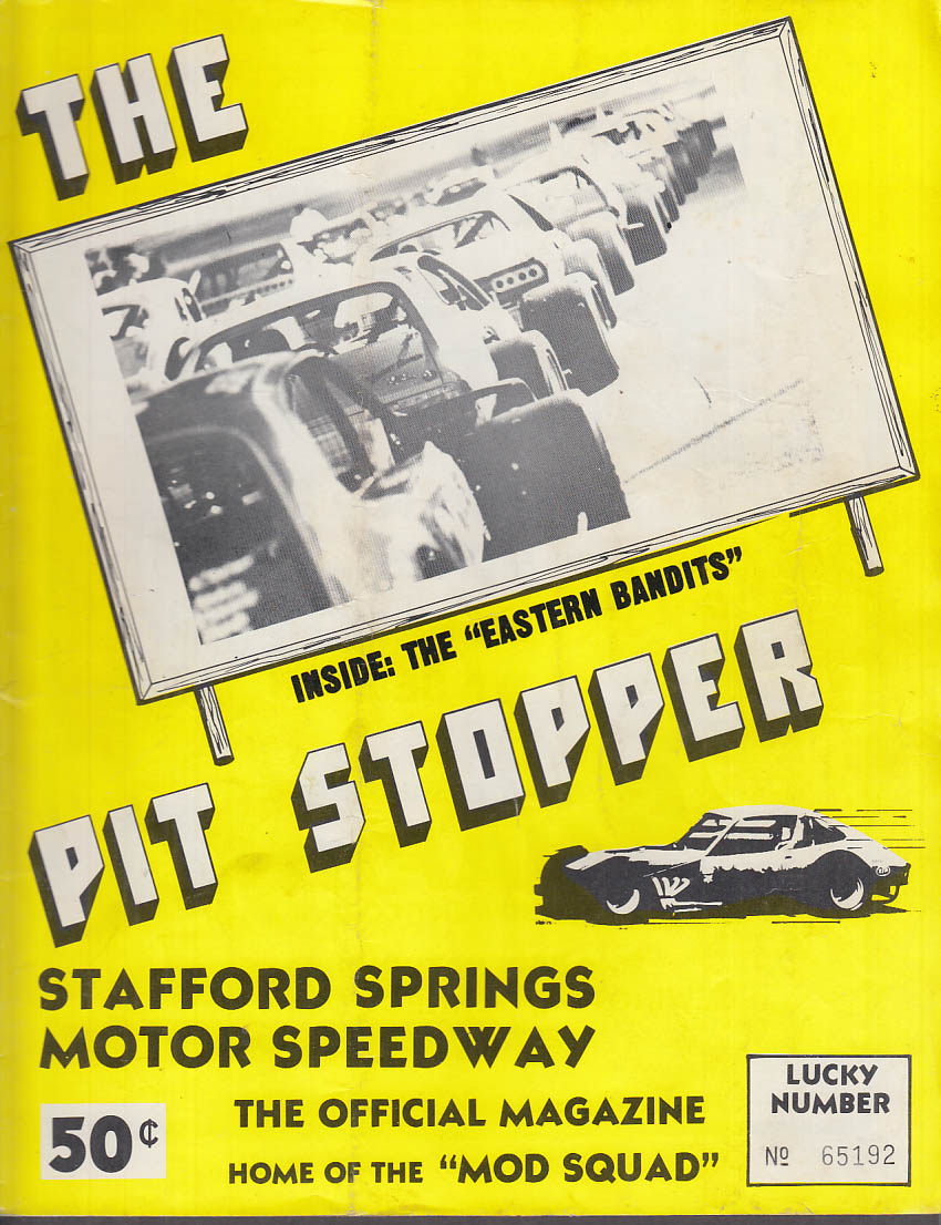 Stafford Springs Speedway Pit Stopper 7/20 1974 Eastern Bandits