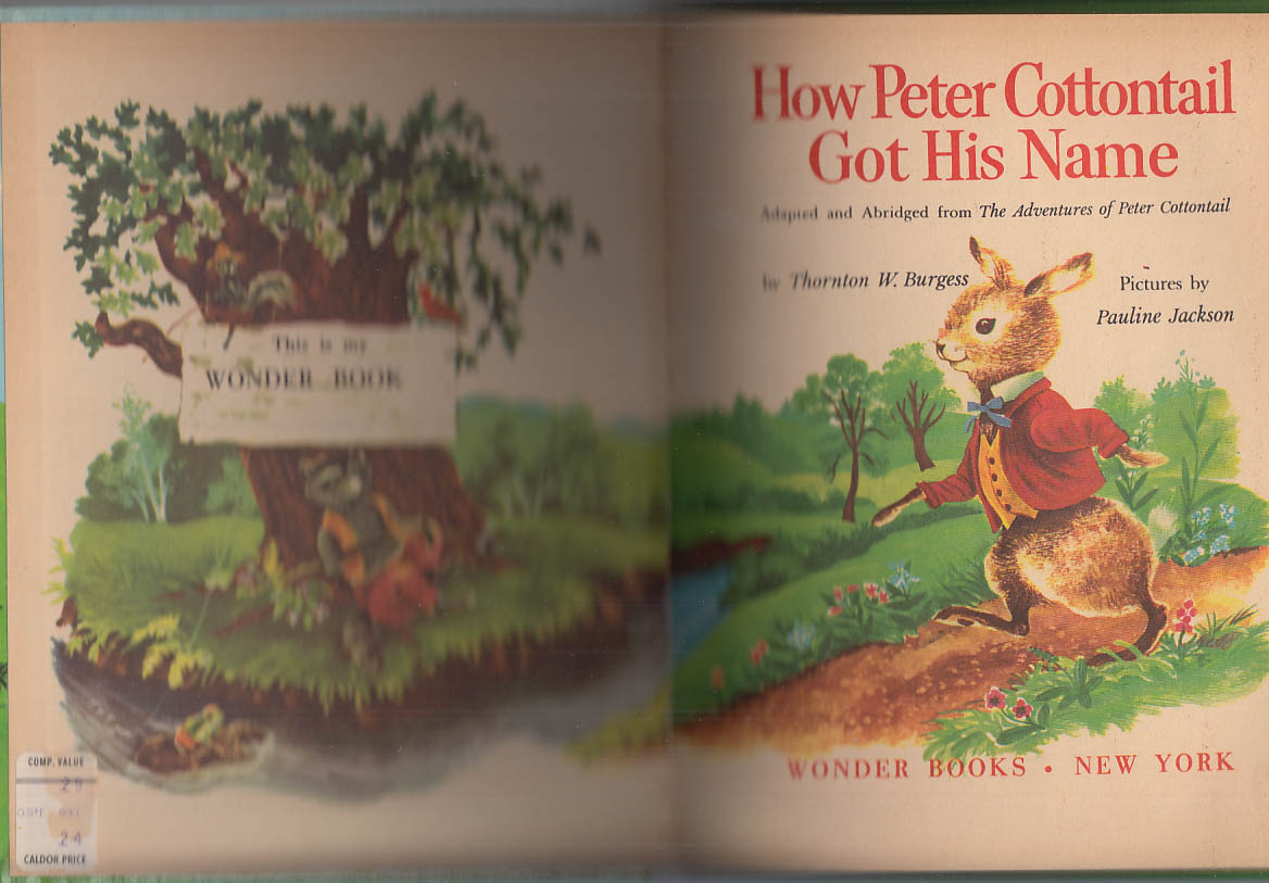 Thornton Burgess: How Peter Cottontail Got His Name: Wonder Books #668 1957