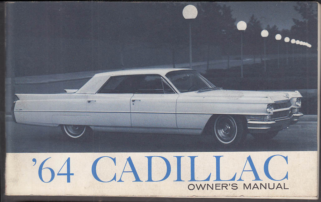 1964 cadillac owner s manual second edition rh thejumpingfrog com cadillac owners manual for 2018 escalade cadillac owners manual for 2018 escalade